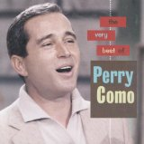 Текст музыки Lovers, Kids And Fools исполнителя Perry Como